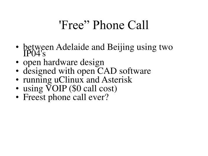 """'Free"""" Phone Call"""