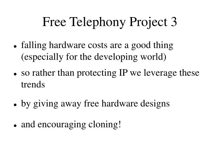 Free Telephony Project 3