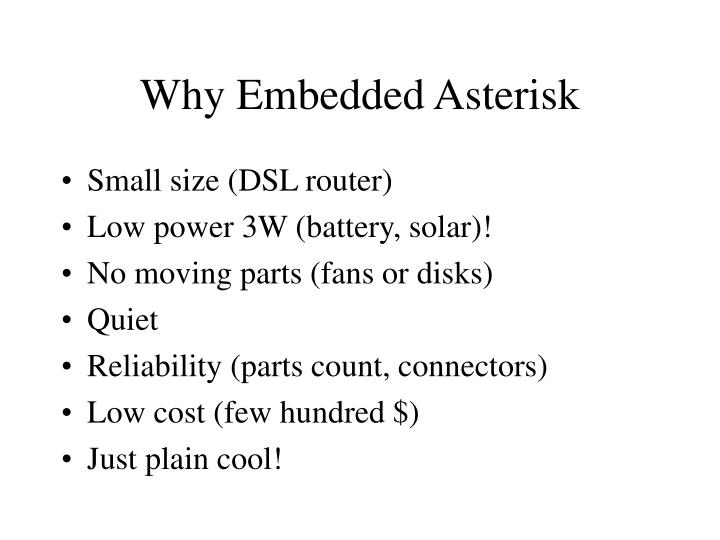 Why Embedded Asterisk