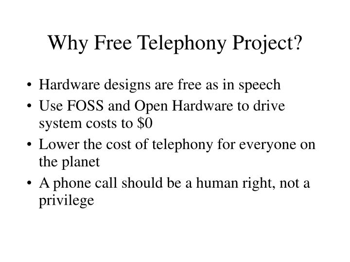 Why Free Telephony Project?