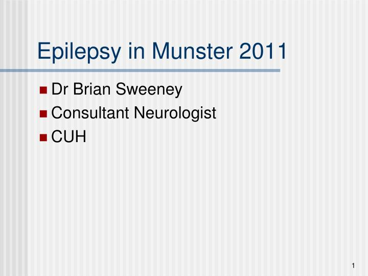 epilepsy in munster 2011 n.