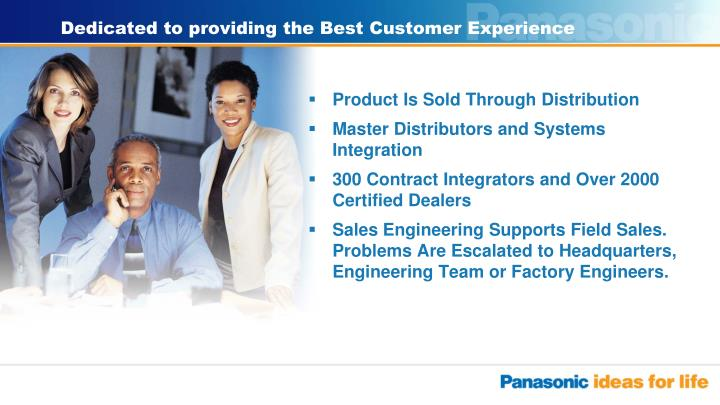 Dedicated to providing the Best Customer Experience