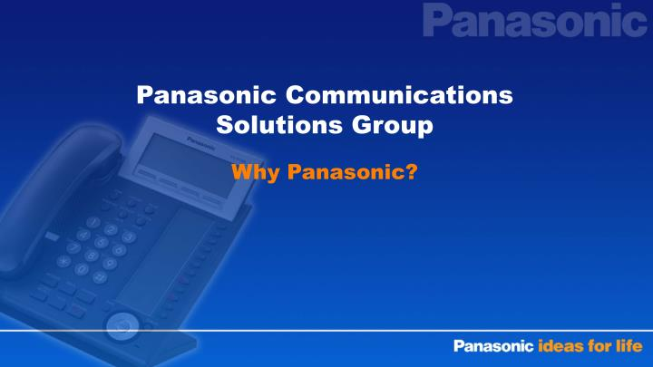 Panasonic Communications Solutions Group
