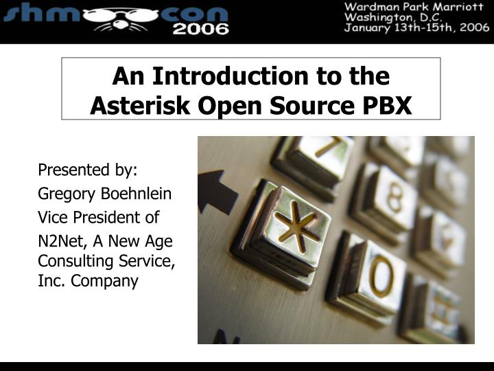 An introduction to the asterisk open source pbx