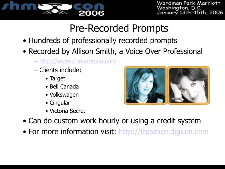 Pre-Recorded Prompts