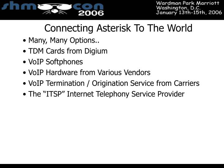 Connecting Asterisk To The World