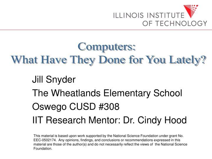 jill snyder the wheatlands elementary school oswego cusd 308 iit research mentor dr cindy hood n.