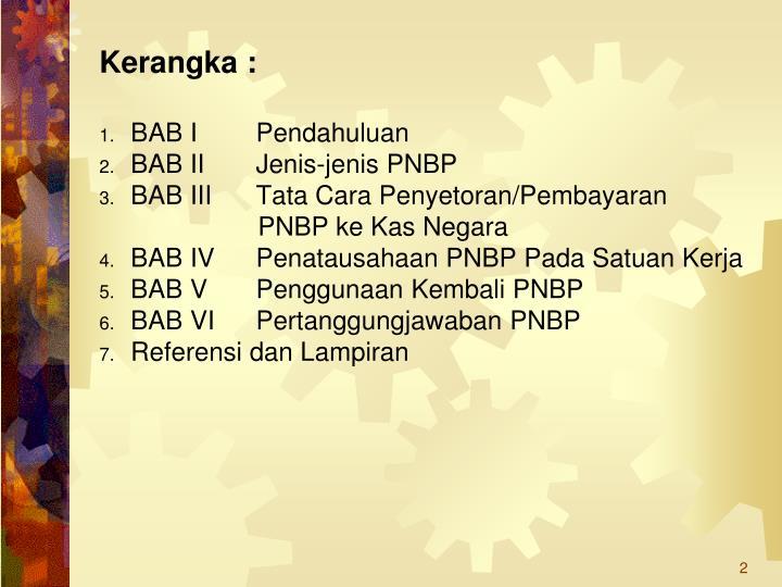 Kerangka :