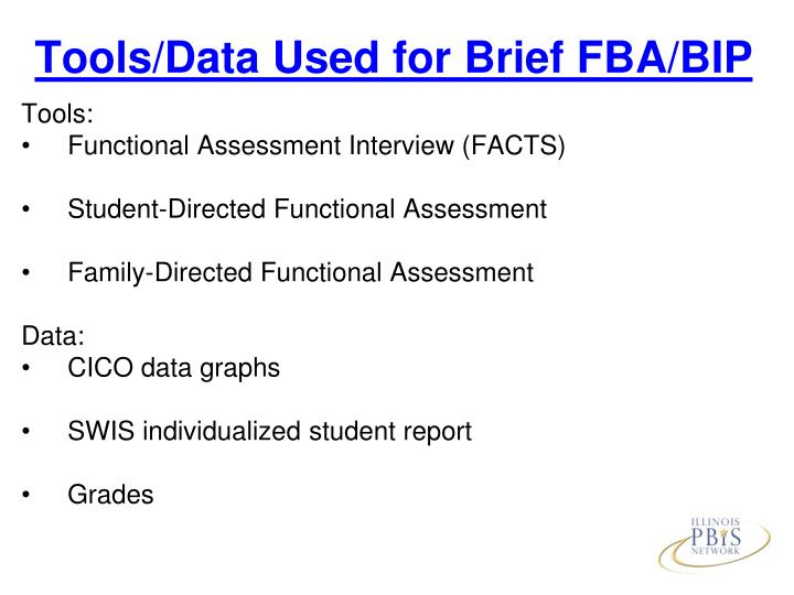 Tools/Data Used for Brief FBA/BIP