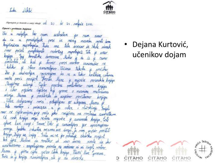 Dejana Kurtović, učenikov dojam