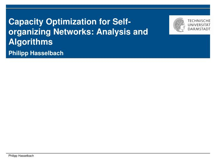 Capacity optimization for self organizing networks analysis and algorithms