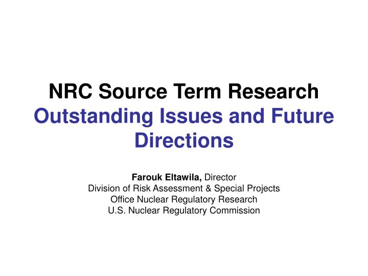 nrc source term research outstanding issues and future directions