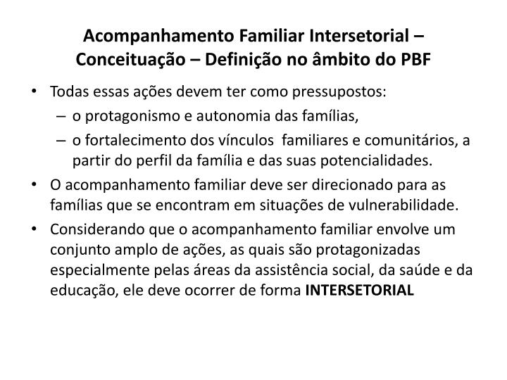 acompanhamento familiar intersetorial conceitua o defini o no mbito do pbf n.