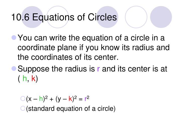 10.6 Equations of Circles
