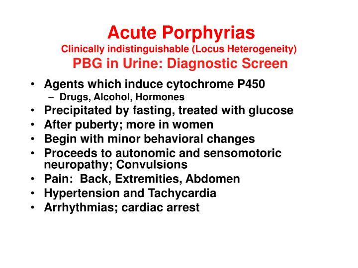 Acute Porphyrias