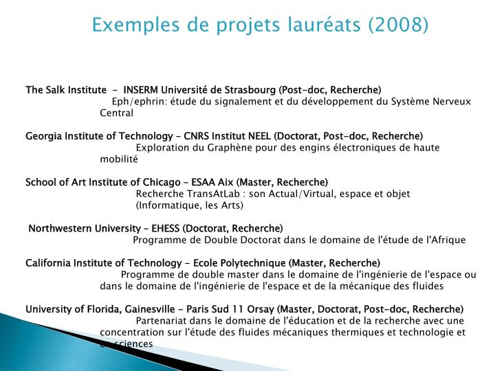 Exemples de projets lauréats (2008)