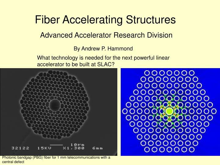Fiber accelerating structures