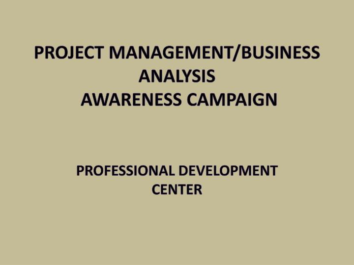Project management business analysis awareness campaign