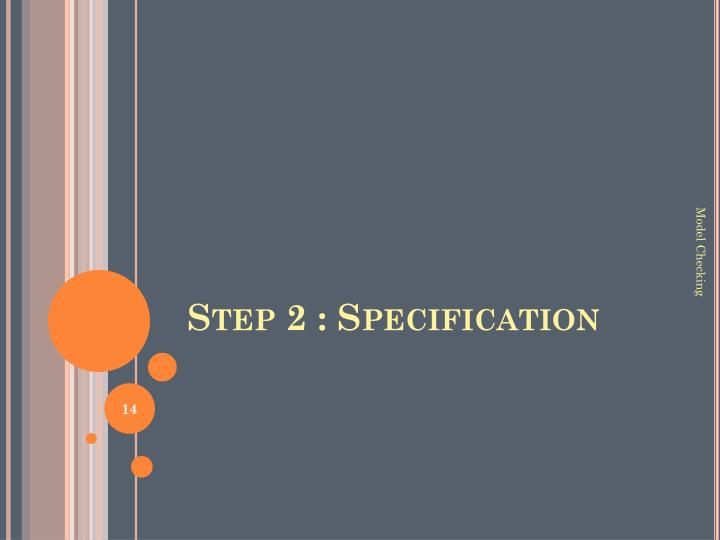 Step 2 : Specification