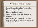 protracted armed conflict