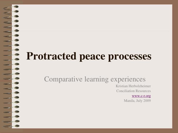 protracted peace processes n.
