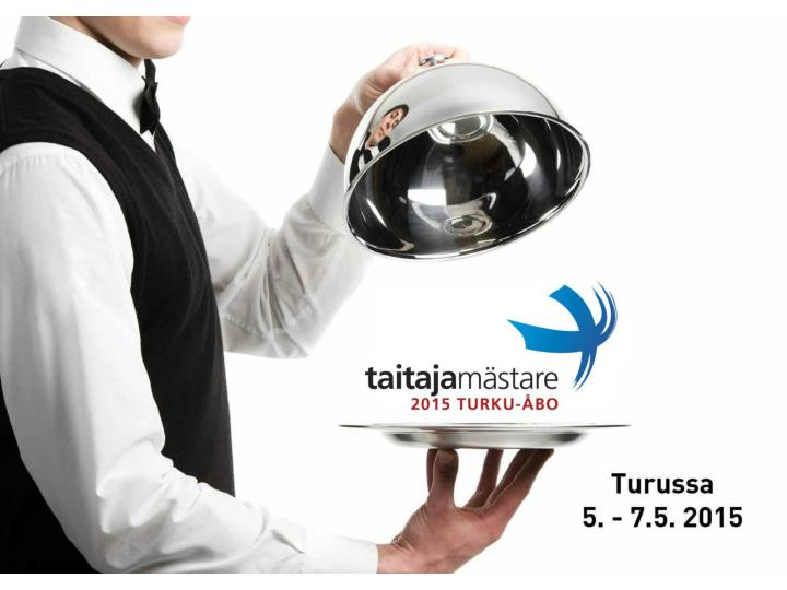 Taitaja 2015 kisat varsinais suomessa