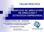 ejercicio de simulaci n de direcci n y estrategia empresarial