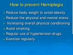 how to prevent hemiplegia