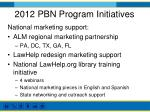 2012 pbn program initiatives1