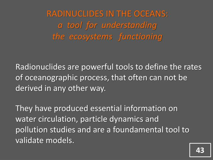 RADINUCLIDES IN THE OCEANS: