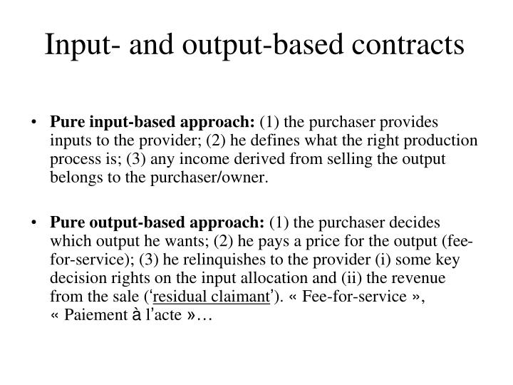 Input- and output-based contracts