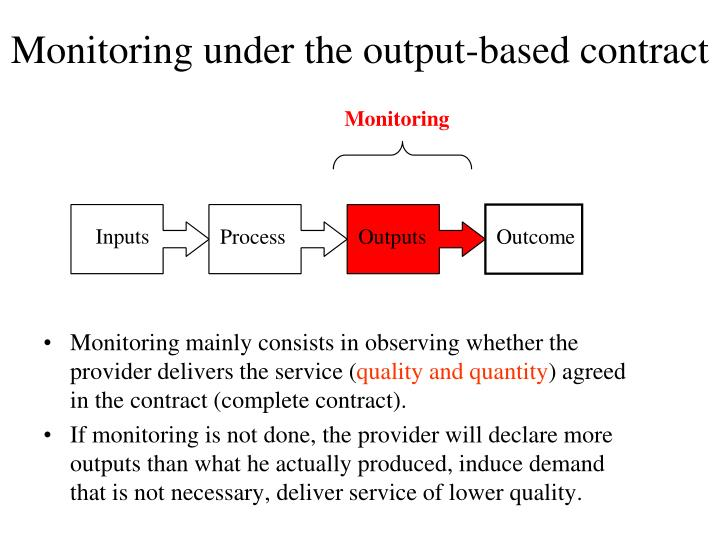 Monitoring under the output-based contract