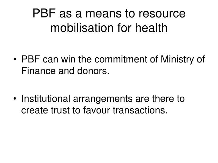 PBF as a means to resource mobilisation for health