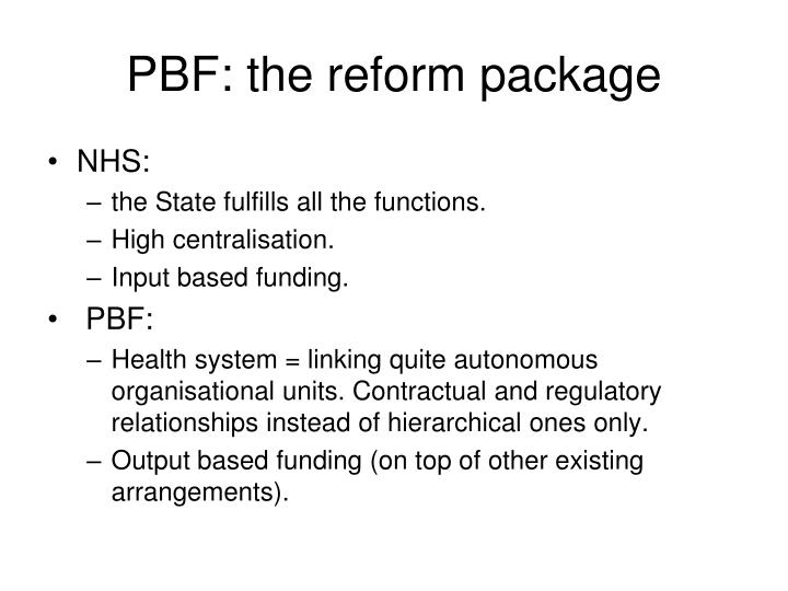 PBF: the reform package