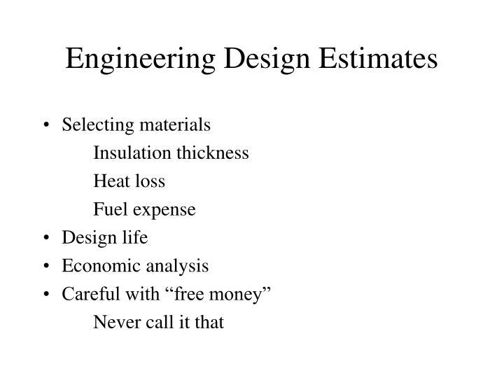Engineering Design Estimates