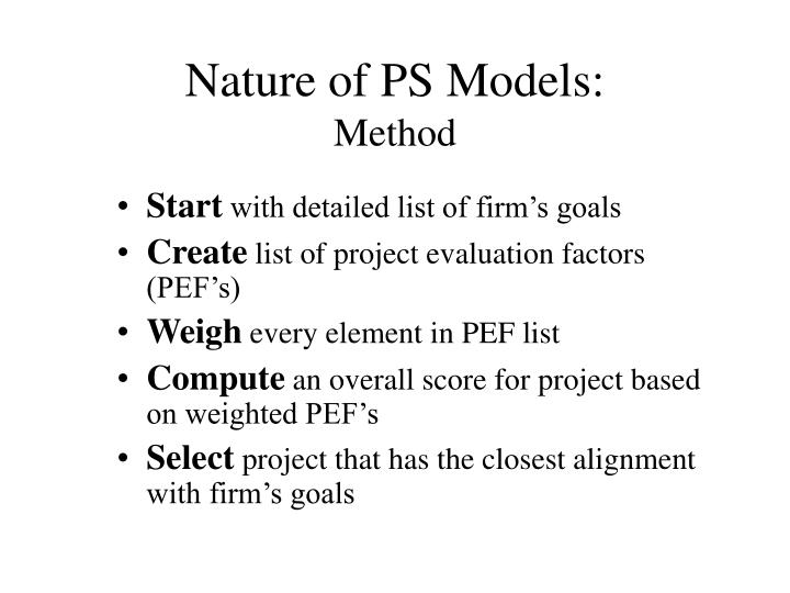 Nature of PS Models:
