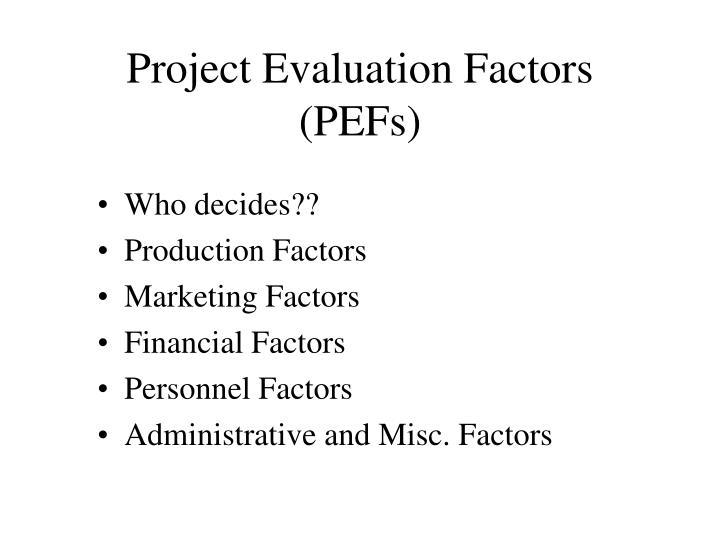 Project Evaluation Factors (PEFs)