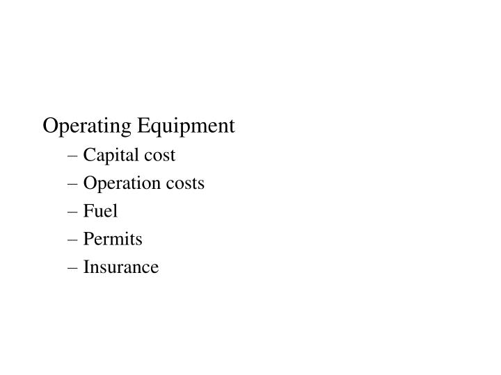 Operating Equipment