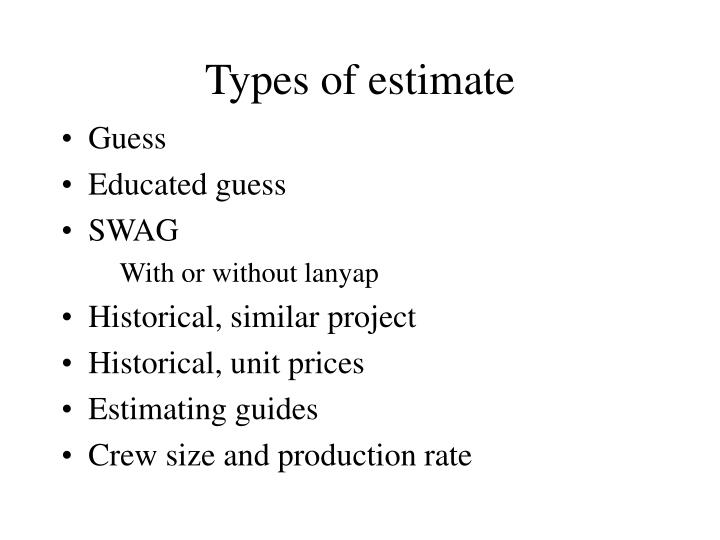 Types of estimate