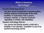 what is assistive technology idea 20 u s c section 1401 includes the following definitions