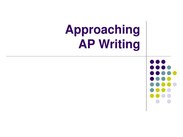 Approaching ap writing