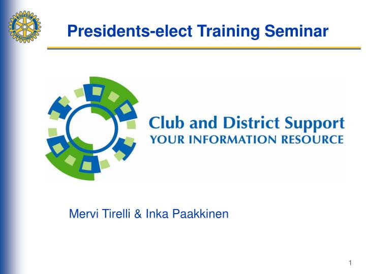 Presidents-elect Training Seminar