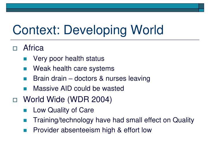 Context: Developing World