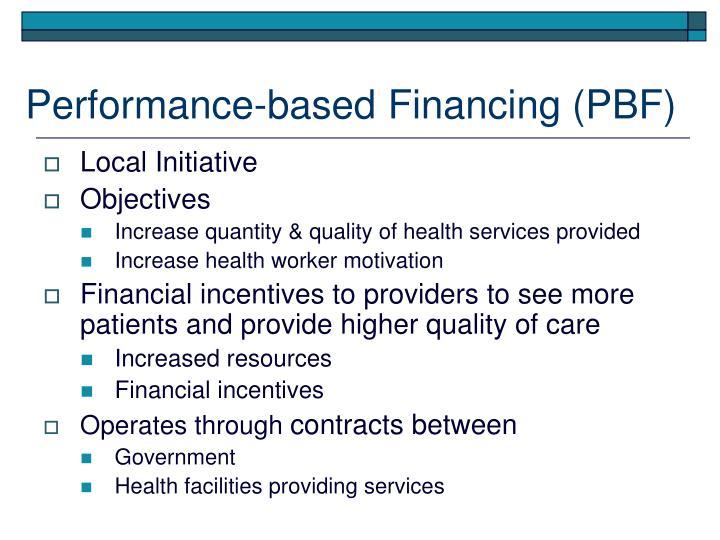 Performance-based Financing (PBF)