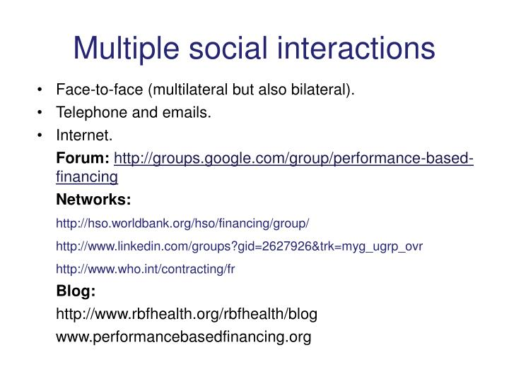 Multiple social interactions