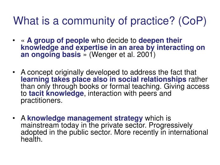 What is a community of practice? (CoP)