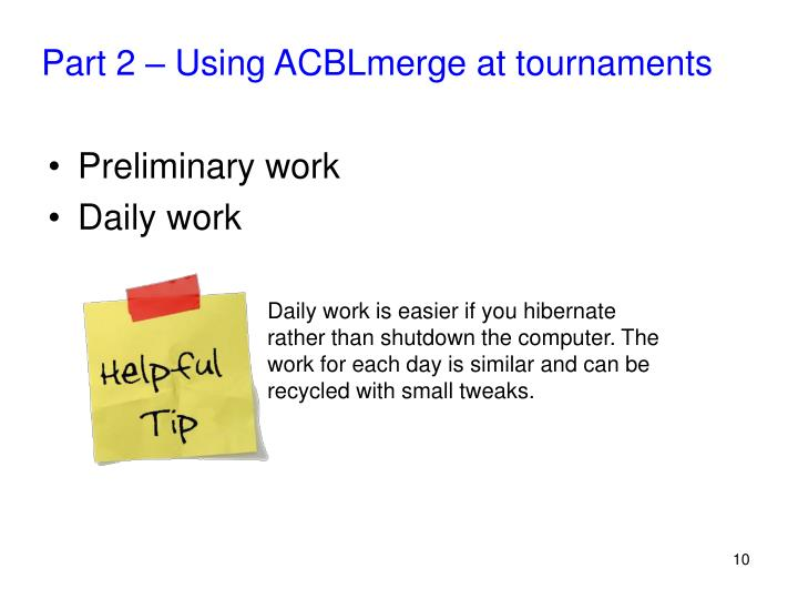 Part 2 – Using ACBLmerge at tournaments