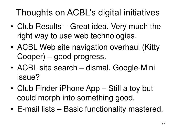 Thoughts on ACBL's digital initiatives
