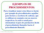 ejemplos de procedimientos