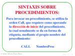 sintaxis sobre procedimientos